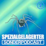 Spezialgelagerter Sonderpodcast Folge 2