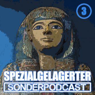 Spezialgelagerter Sonderpodcast Folge 3