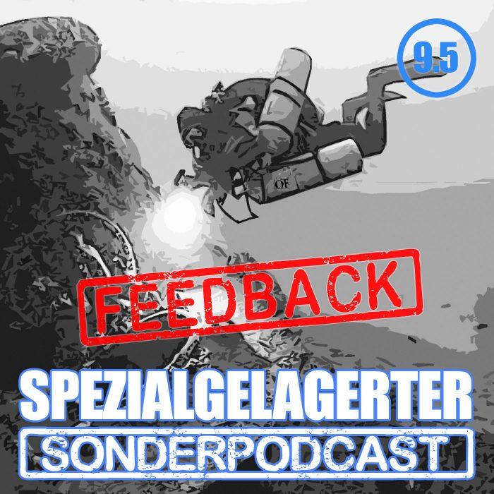 Spezialgelagerter Sonderpodcast Folge 9.5