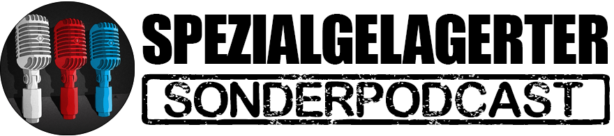 Spezialgelagerter Sonderpodcast
